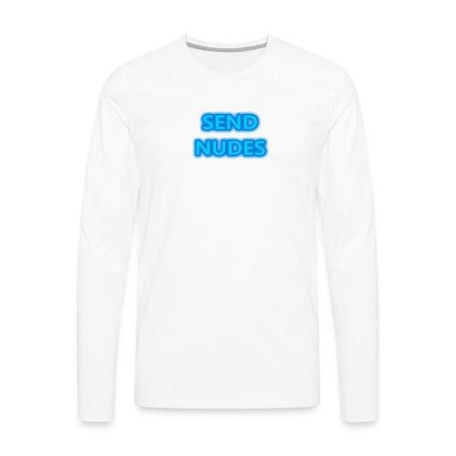 Neon Send Nudes - Men's Premium Long Sleeve T-Shirt