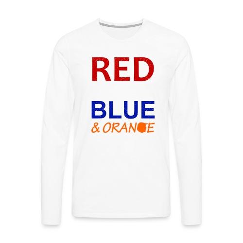 Red White Blue and Orange - Men's Premium Long Sleeve T-Shirt