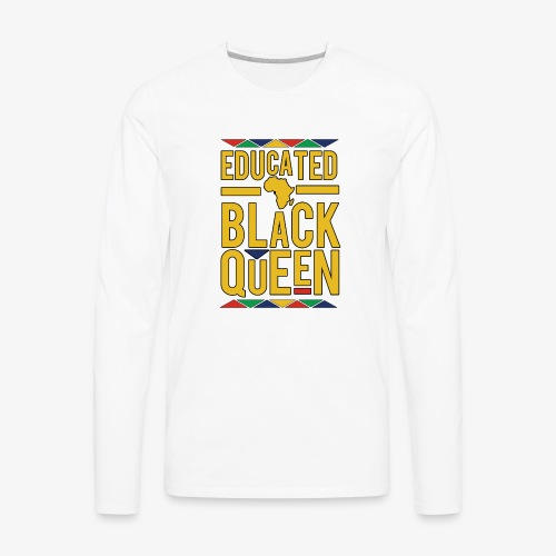 Dashiki Educated BLACK Queen - Men's Premium Long Sleeve T-Shirt