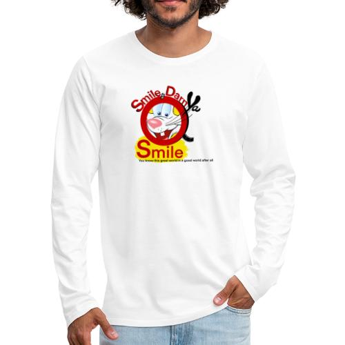 Smile Darn Ya Smile - Men's Premium Long Sleeve T-Shirt