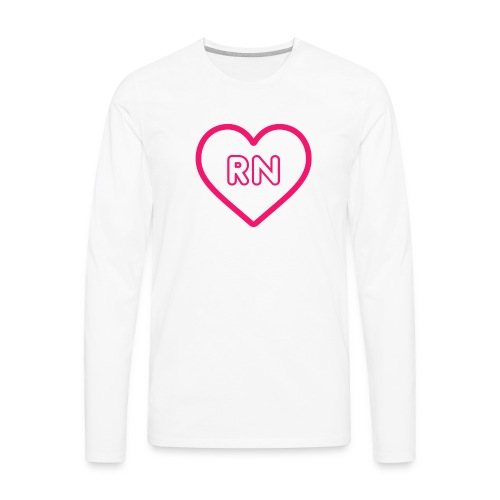 RN Nurse Quote, Gift - Men's Premium Long Sleeve T-Shirt
