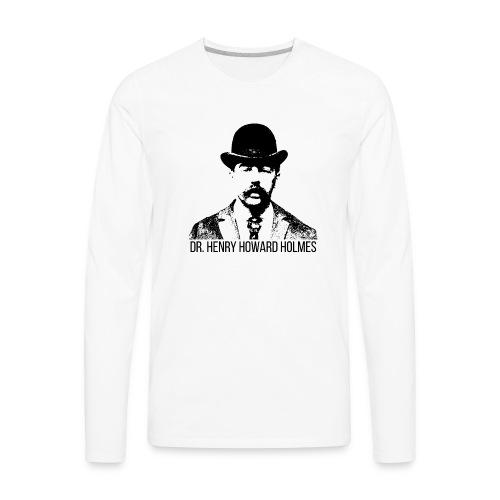 Dr-Henry-Howard-Holmes - Men's Premium Long Sleeve T-Shirt