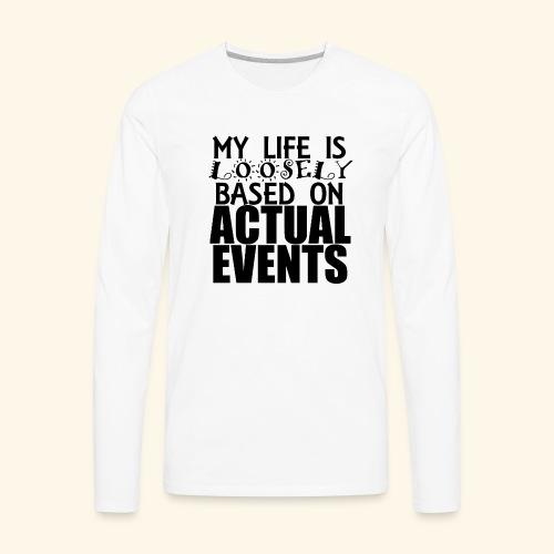loosely based - Men's Premium Long Sleeve T-Shirt