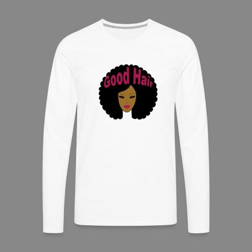 Good Hair (Pink) - Men's Premium Long Sleeve T-Shirt