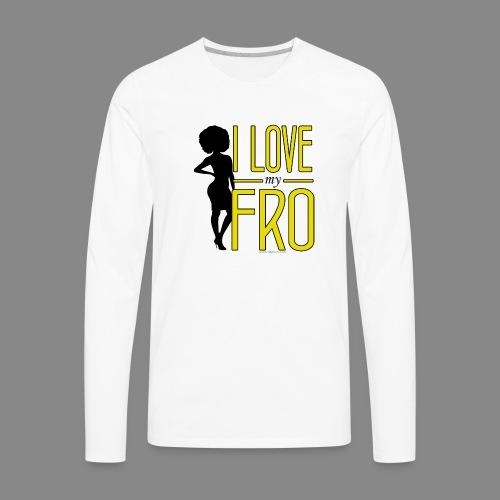 I Love My Fro - Men's Premium Long Sleeve T-Shirt