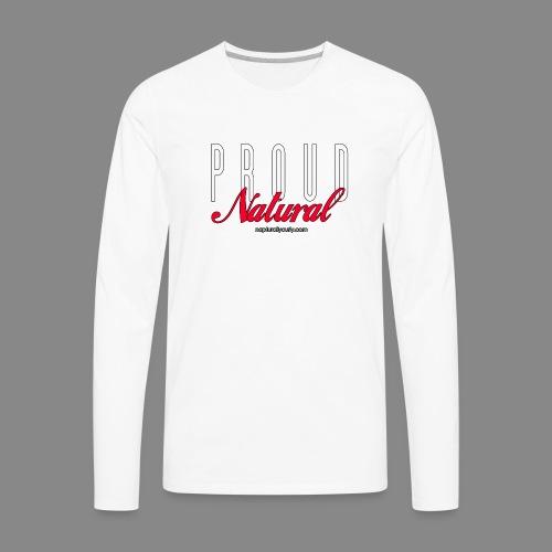 Proud Natural - Men's Premium Long Sleeve T-Shirt