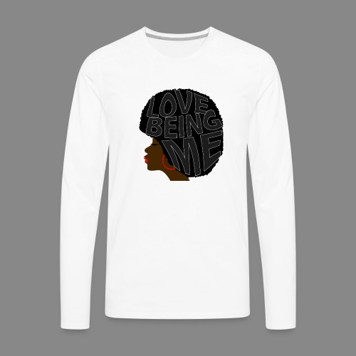 Love Being Me - Men's Premium Long Sleeve T-Shirt