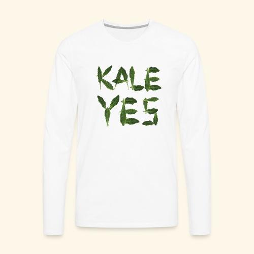 KaleYes Hell Yes - Men's Premium Long Sleeve T-Shirt