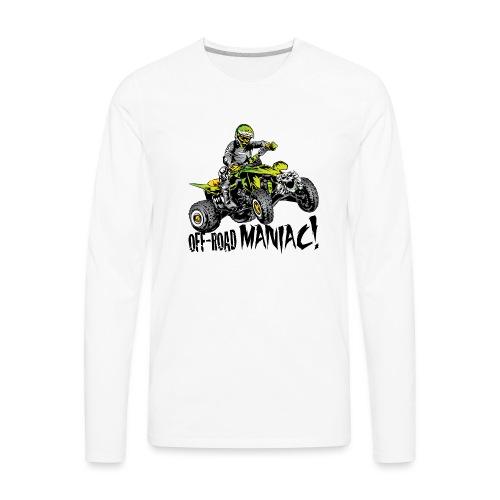 Off-Road Quad Maniac - Men's Premium Long Sleeve T-Shirt