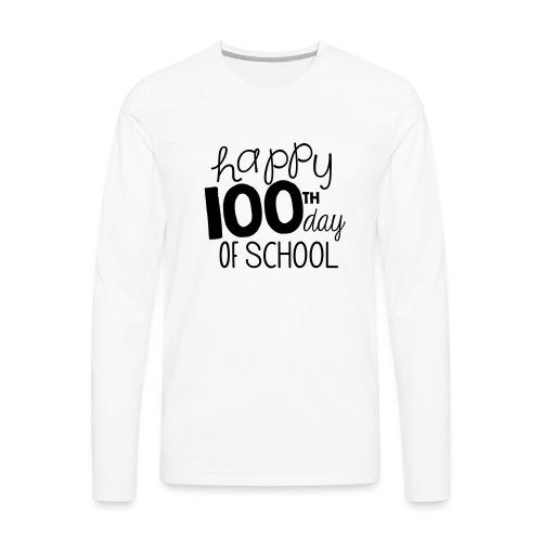Happy 100th Day of School Chalk Teacher T-Shirt - Men's Premium Long Sleeve T-Shirt