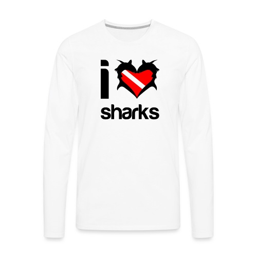 I Love Sharks - Men's Premium Long Sleeve T-Shirt