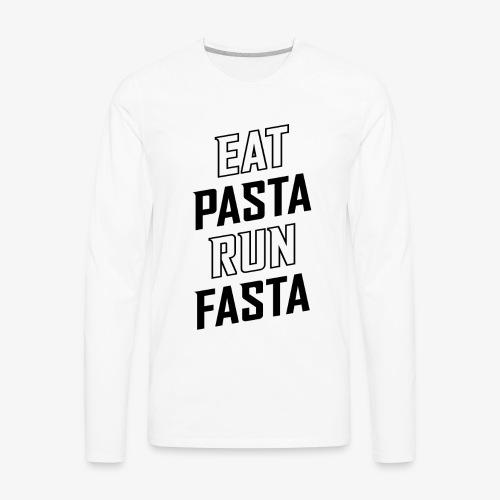 Eat Pasta Run Fasta v2 - Men's Premium Long Sleeve T-Shirt