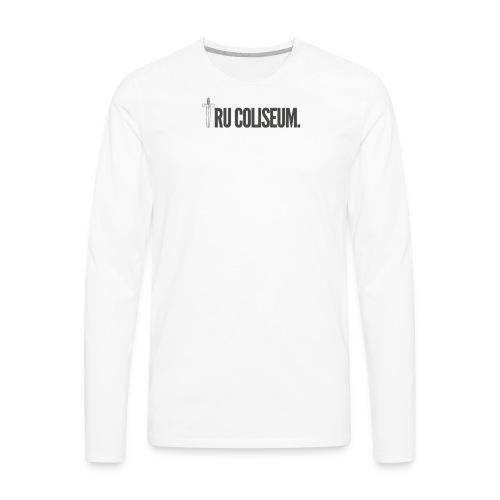 Tru Coliseum official Logo - Men's Premium Long Sleeve T-Shirt
