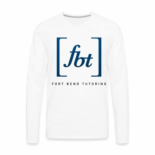 Fort Bend Tutoring Logo [fbt] - Men's Premium Long Sleeve T-Shirt