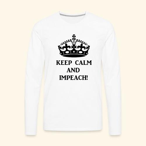 keepcalmimpeachblk - Men's Premium Long Sleeve T-Shirt