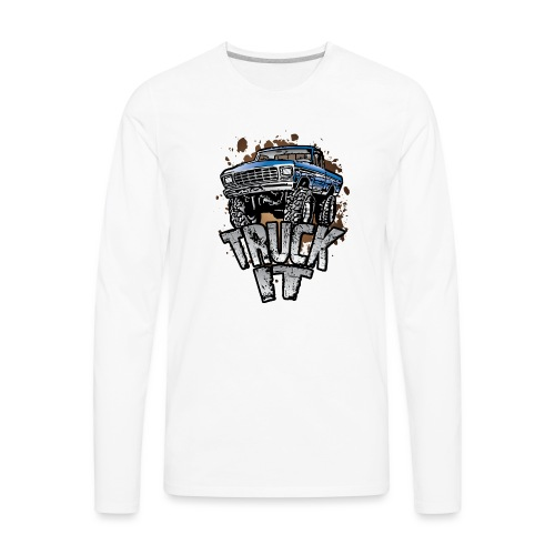 Truck It - Men's Premium Long Sleeve T-Shirt