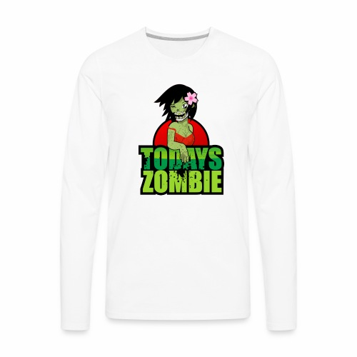 Sexy Zombie | Today's Zombie - Men's Premium Long Sleeve T-Shirt