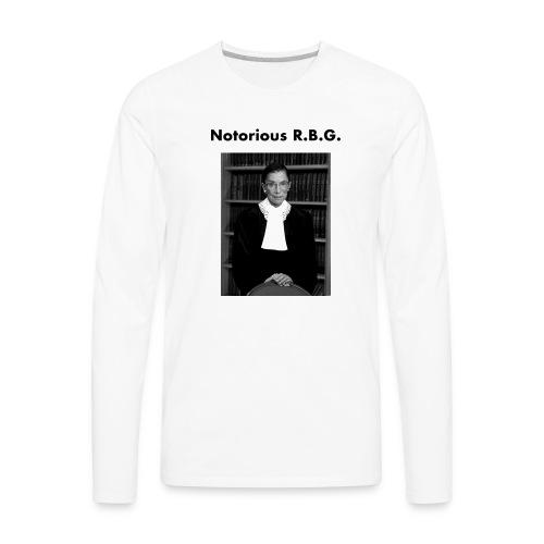 The Notorious RBG Shirts - Men's Premium Long Sleeve T-Shirt
