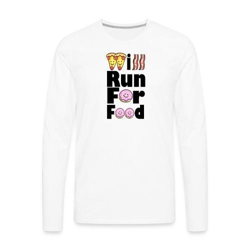 Will Run for Food Large - Men's Premium Long Sleeve T-Shirt