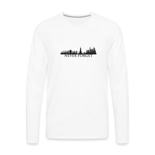 New York: Never Forget - Men's Premium Long Sleeve T-Shirt
