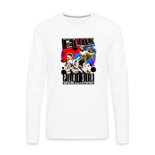 BOTOX MATINEE PLAISIR T-SHIRT - Men's Premium Long Sleeve T-Shirt