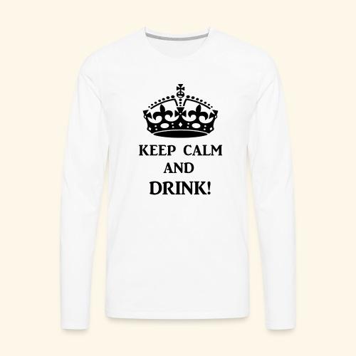keep calm drink blk - Men's Premium Long Sleeve T-Shirt