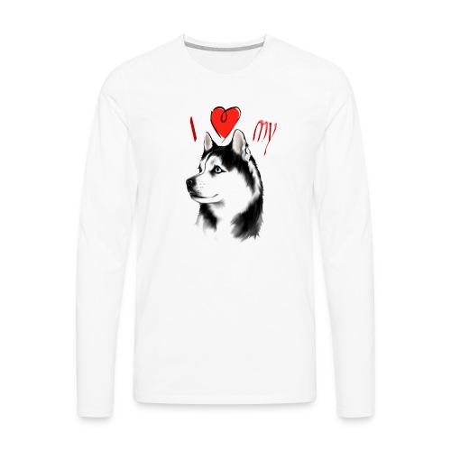 I Love My Siberian Husky - Men's Premium Long Sleeve T-Shirt