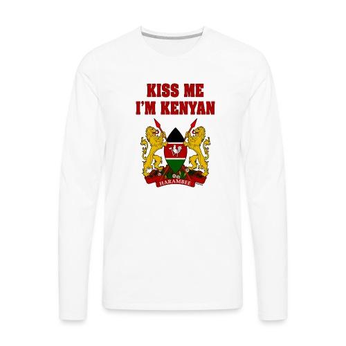 Kiss Me, I'm Kenyan - Men's Premium Long Sleeve T-Shirt