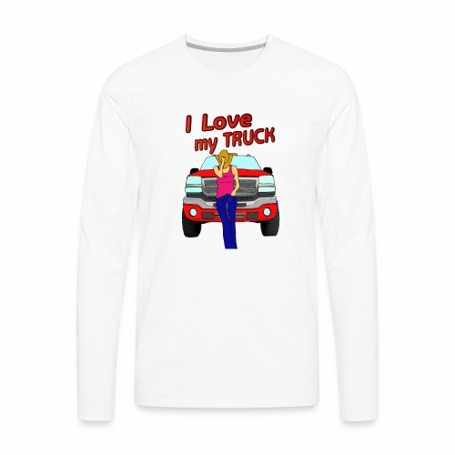 Girls Love Trucks Too - Men's Premium Long Sleeve T-Shirt