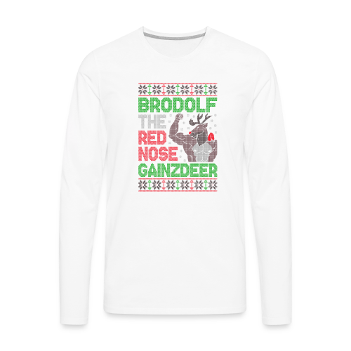 Brodolf The Red Nose Gainzdeer - Men's Premium Long Sleeve T-Shirt