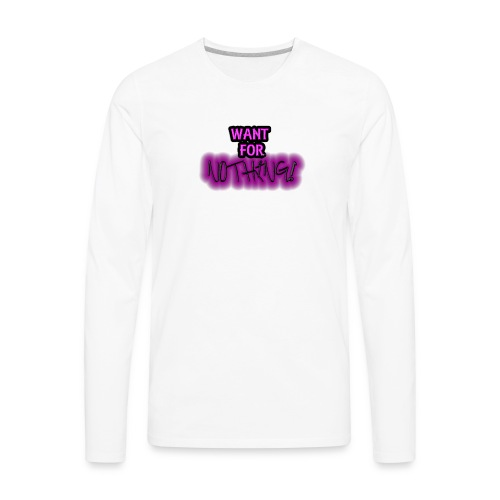 Want for Nothing Purple - Men's Premium Long Sleeve T-Shirt