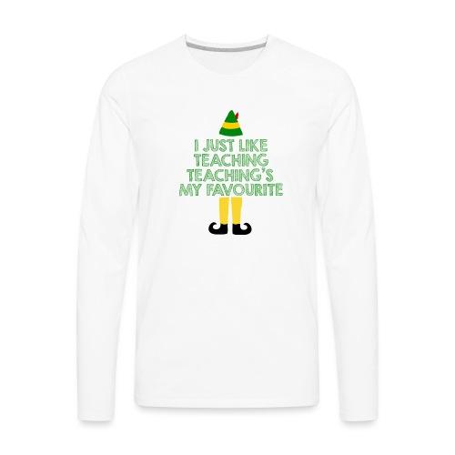 Teaching's My Favourite Christmas Teacher T-Shirt - Men's Premium Long Sleeve T-Shirt
