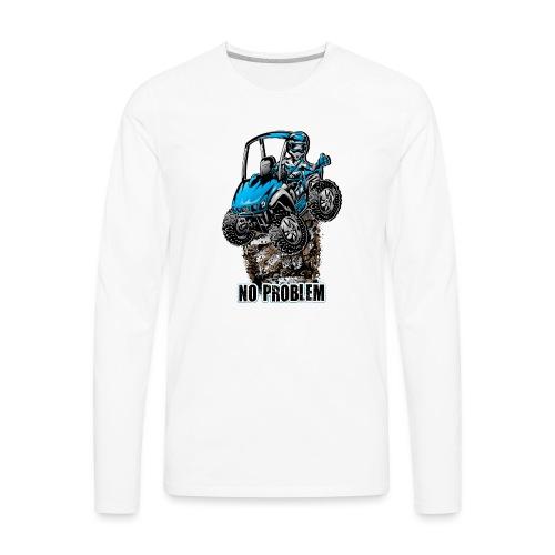 UTV SxS No Problem Blue - Men's Premium Long Sleeve T-Shirt