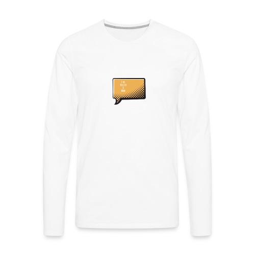 I ve Killed A Man - Men's Premium Long Sleeve T-Shirt