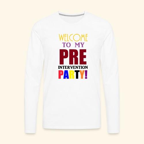 pre intervention party - Men's Premium Long Sleeve T-Shirt