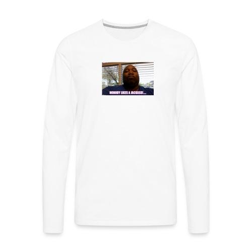 nobody likes - Men's Premium Long Sleeve T-Shirt