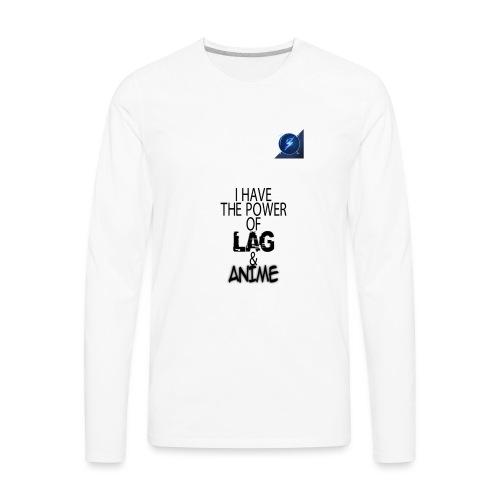 I Have The Power of Lag & Anime - Men's Premium Long Sleeve T-Shirt