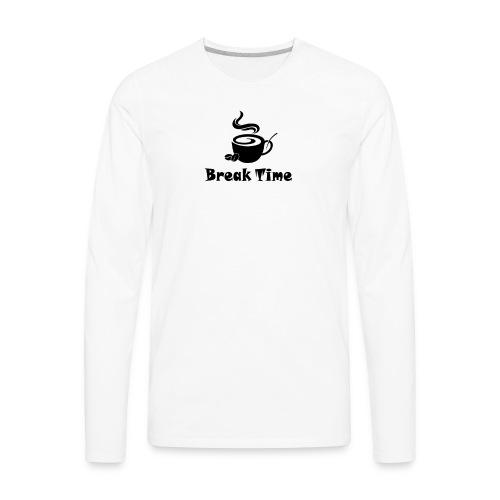 break time - Men's Premium Long Sleeve T-Shirt