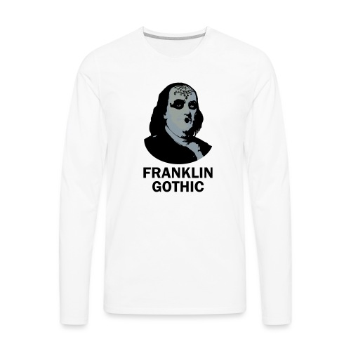 Franklin Gothic - Men's Premium Long Sleeve T-Shirt