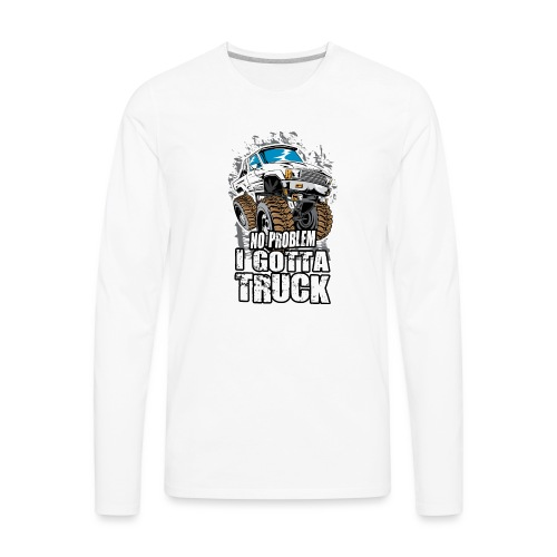 No Problem Toyota Truck - Men's Premium Long Sleeve T-Shirt