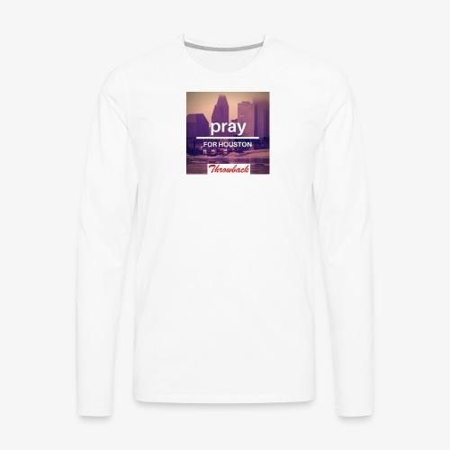 Pray for Houston - Men's Premium Long Sleeve T-Shirt