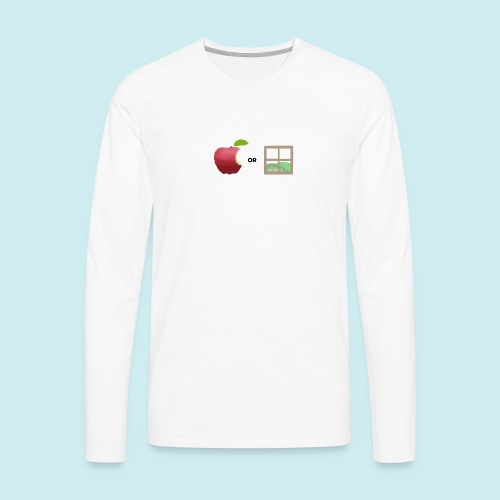 Apple or windows? - Men's Premium Long Sleeve T-Shirt