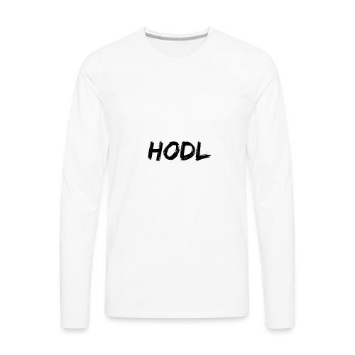 HODL - Men's Premium Long Sleeve T-Shirt