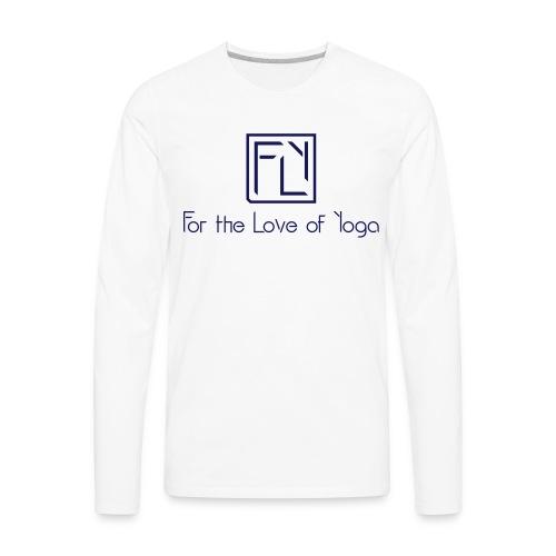 For the Love of Yoga - Men's Premium Long Sleeve T-Shirt