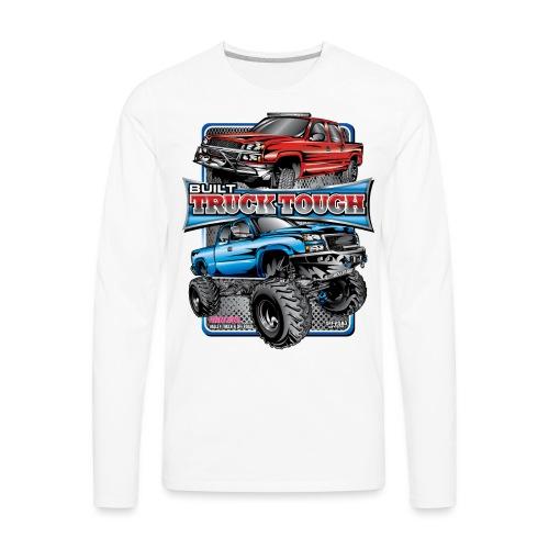 Built Truck Tough - Men's Premium Long Sleeve T-Shirt