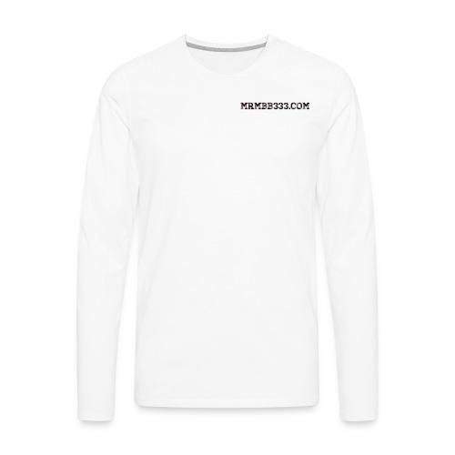 MrMBB333.com - Men's Premium Long Sleeve T-Shirt