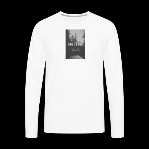 Untold. T-shirt - Men's Premium Long Sleeve T-Shirt
