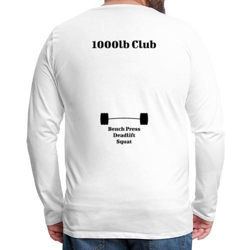 1000lb Club - Men's Premium Long Sleeve T-Shirt