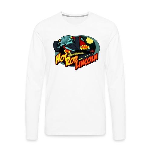 Hot Rod Lincoln - Men's Premium Long Sleeve T-Shirt