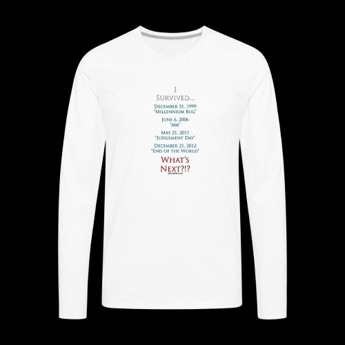 Survived... Whats Next? - Men's Premium Long Sleeve T-Shirt